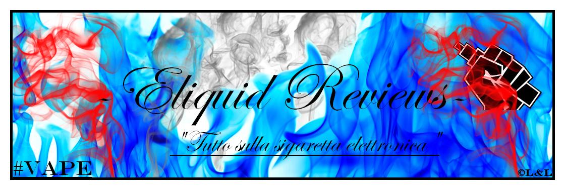 Recensioni Liquidi Aromi & Sigaretta Elettronica